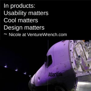Usability Matters, Cool Matters, Design Matters